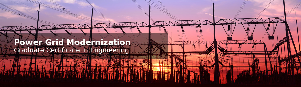 UConn Graduate Certificate in Power Grid Modernization, School of Engineering
